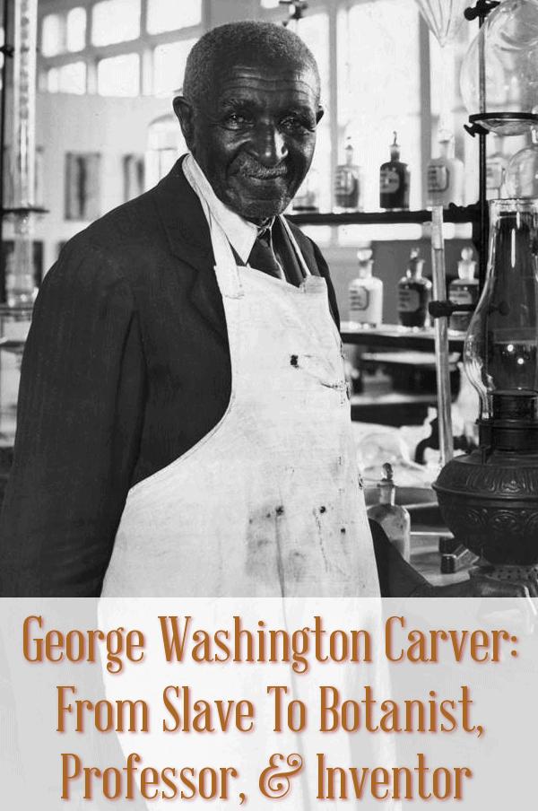 George Washington Carver, Carver, Peanuts, Botanist, Black Botanist, inventor, inventors, geniuses