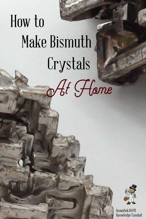 Making bismuth crystals at home